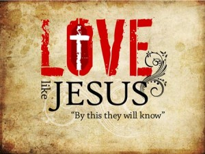 What will it take to love like Jesus?